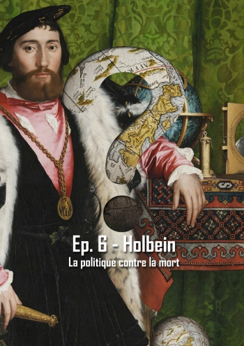L'Art en Question 6 : Les Ambassadeurs de Holbein (version courte)
