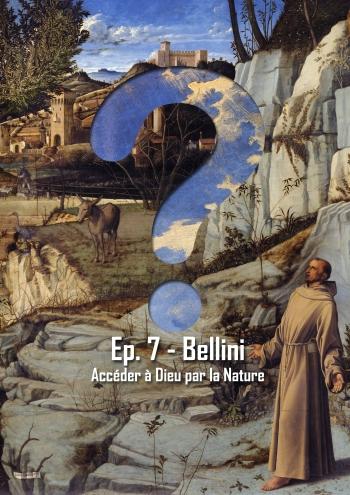 L'Art en Question 7 : St-François dans le Désert de Bellini