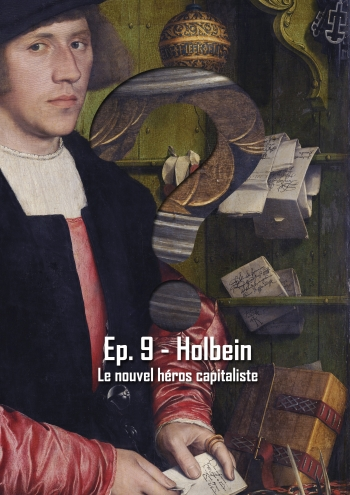 L'Art en Question 9 : Le Marchand Georg Gisze de Holbein