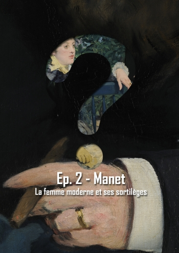L'Art en Question 2 : Dans la Serre de Manet